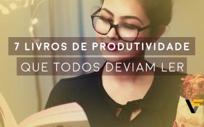 7 livros de produtividade que todos deviam ler